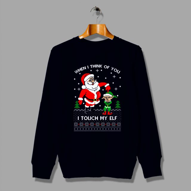 Santa Claus Saying I Touch My Elf Ugly Christmas Sweater