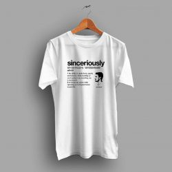 Stephen Amell Sinceriously Meaning T Shirt