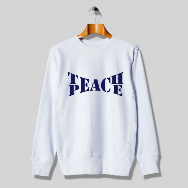 Teach Peace Unisex Urban Sweatshirt