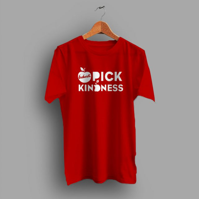 Eckerts Pick Kindness Farm t shirt