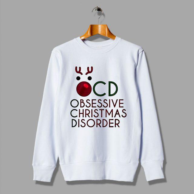 OCD Obsessive Christmas Disorder Sweatshirt
