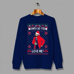 Awesome Drake Santa Do You Love Christmas Sweatshirt