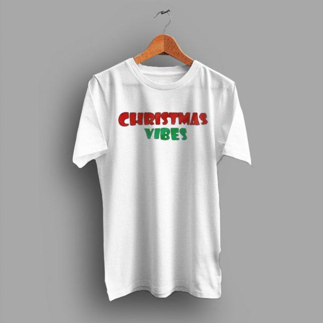 Christmas Vibes Holiday Family Gift T Shirt
