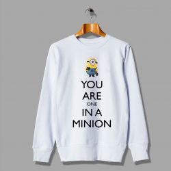 Cutie You Are One In A Minion Sweatshirt