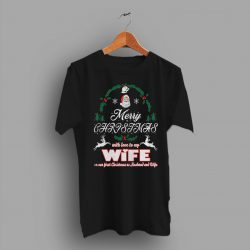 First Gift Merry Christmas With Love My Wife T Shirt
