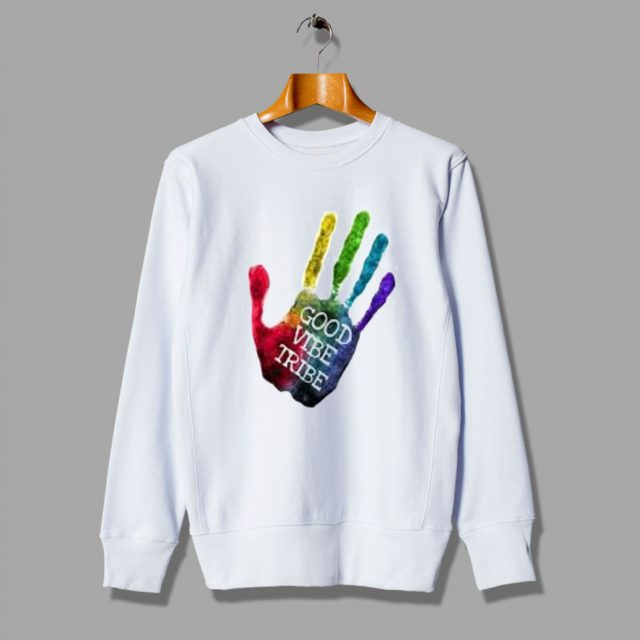 Hands On Good Vibe Tribe Colorfull Sweatshirt