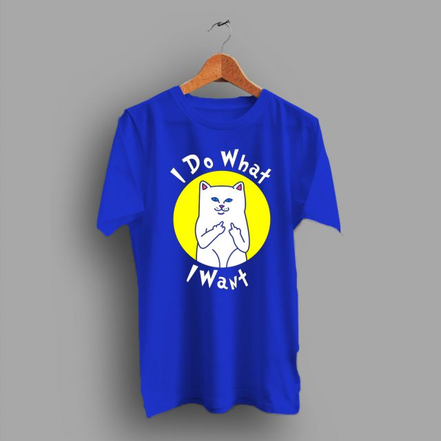 I Do What I Want Cute Cat Middle Finger T Shirt