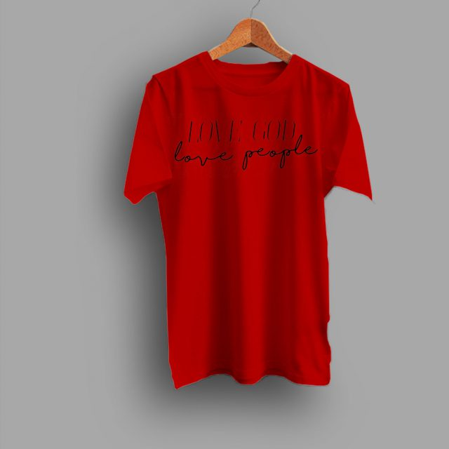 Love God Love People T Shirt