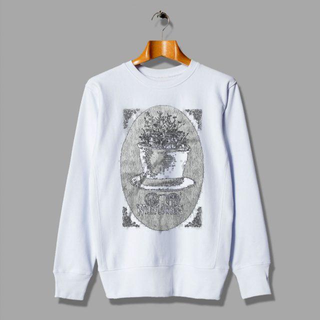 You Belong Among The Wildflowers Gift Sweatshirt