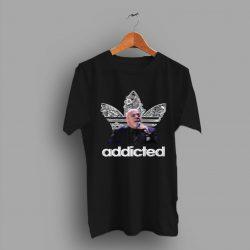 Addicted Just Incredible Insane Billy Joel T Shirt