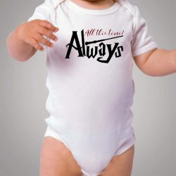 All This Time Always Harry Potter Baby Onesie