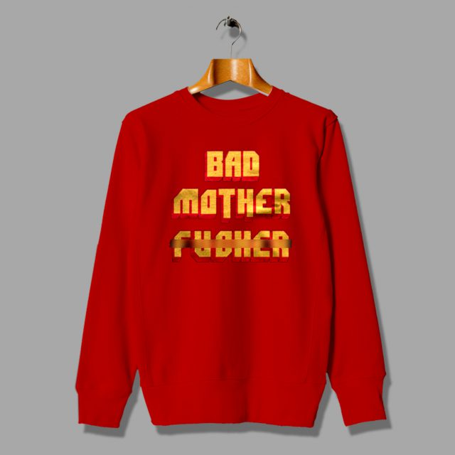 Bad Mother Fucker Pulp Fiction Sweatshirt