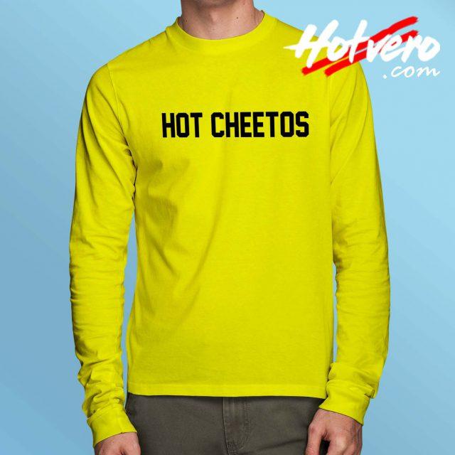 Cheap Hot Cheetos Long Sleeve Shirt