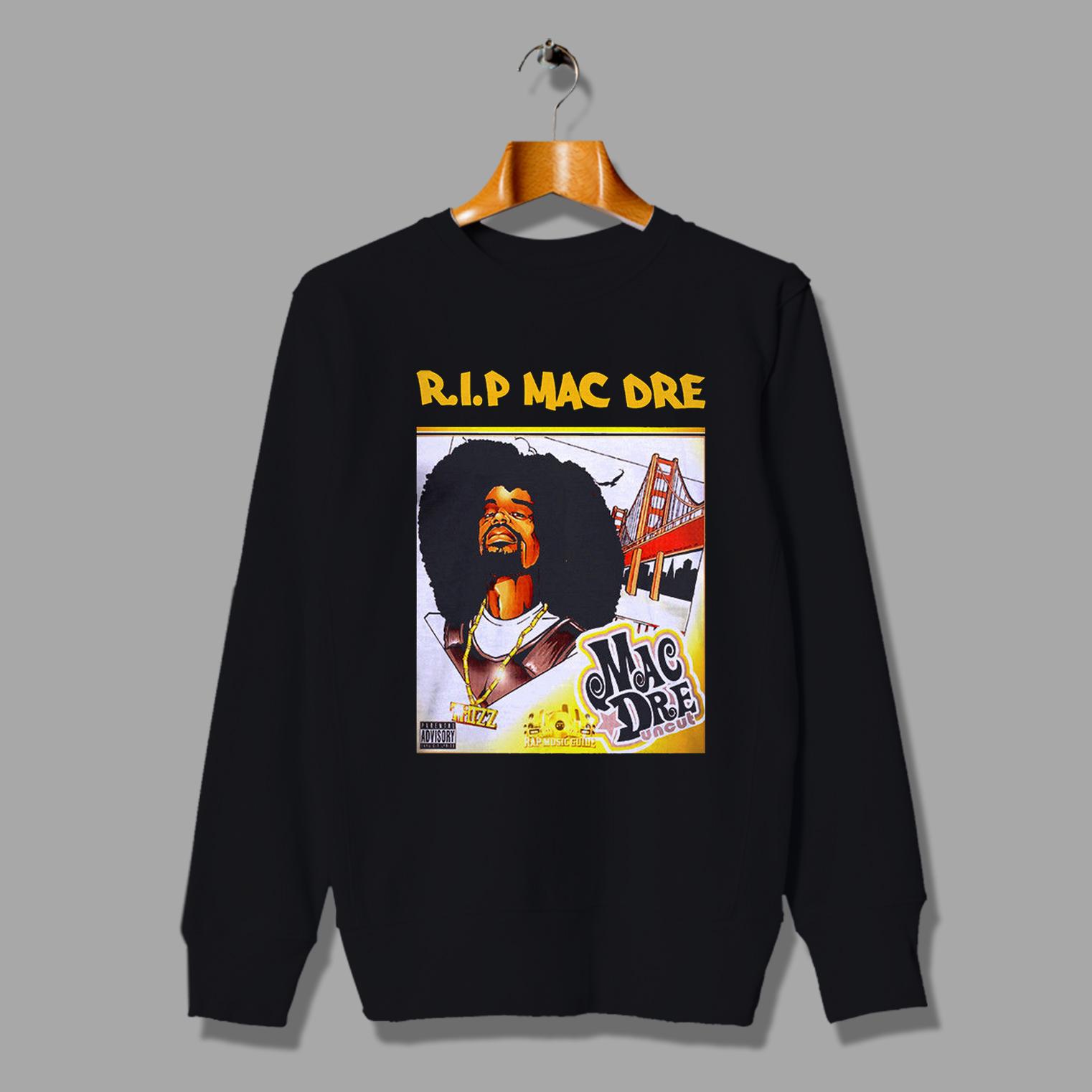 Cheap Mac Dre Rapper Death Unisex Sweatshirt