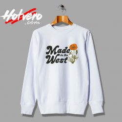Cheap Made In The West Unisex Sweatshirt