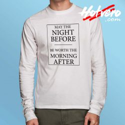 Cheap May The Night Quote Long Sleeve Shirt