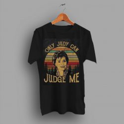 Cheap Only Judy Can Judge Me Funny Trendy T Shirt