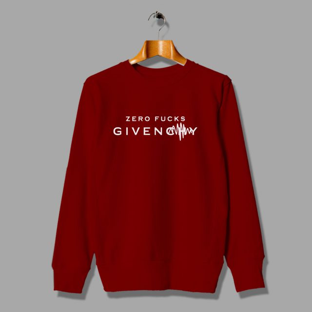 Cheap Zero Fucks Given Parody Sweatshirt Givenchy Inspired