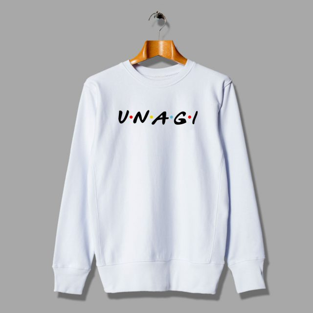 Cute Unagi Friends TV Show Unisex Sweatshirt Parody