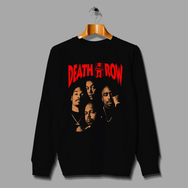 Death Row Sweatshirt Hip Hop Legend Records