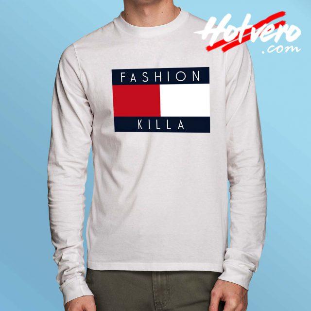 Fashion Killa Classic Long Sleeve T Shirt