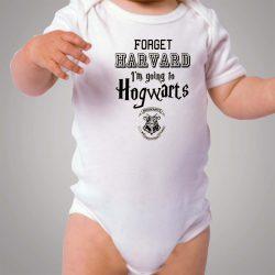 Forget Harvard Going to Hogwarts School Baby Onesie