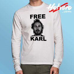 Free Karl Hevacheck Long Sleeve T Shirt