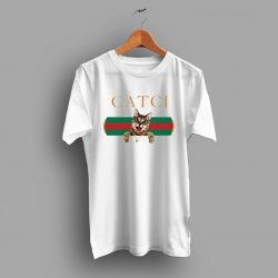 Funny Catci Gucci Mane Parody T Shirt