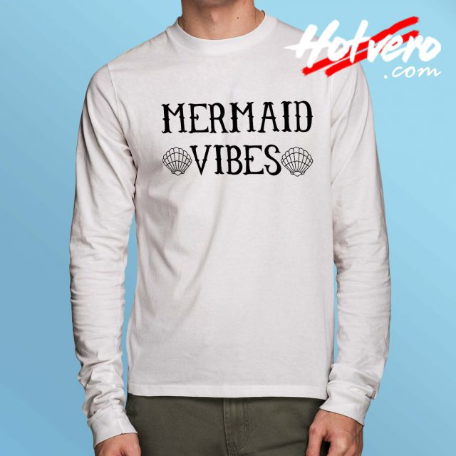 Funny Disney Little Mermaid Vibes Long Sleeve T Shirt