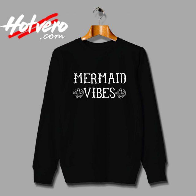 Funny Disney Little Mermaid Vibes Sweatshirt