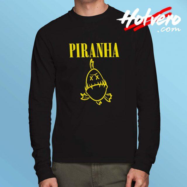 Funny Piranha Nirvana Parody Long Sleeve Shirt