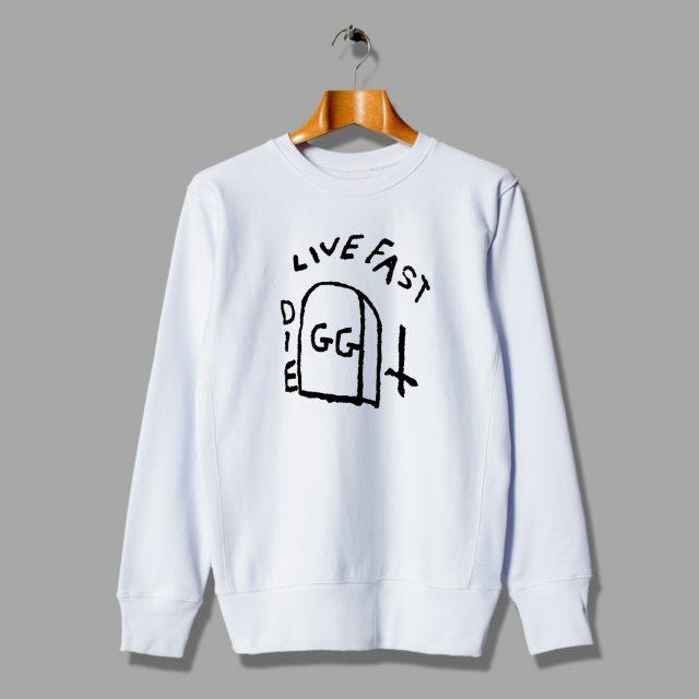 GG Allin Bite Live Fasr Die Punk Sweatshirt
