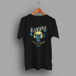 Good Time Havana Cuba Beach Summer T Shirt