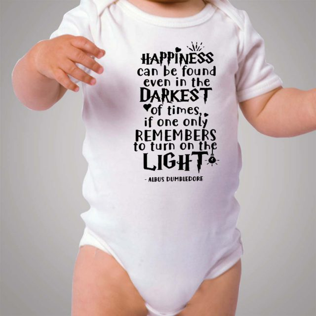 Happines Can Be Found Even In The Darkest Baby Onesie