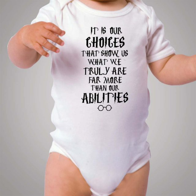 Harry Potter Quote Choice Abilities Baby Onesie