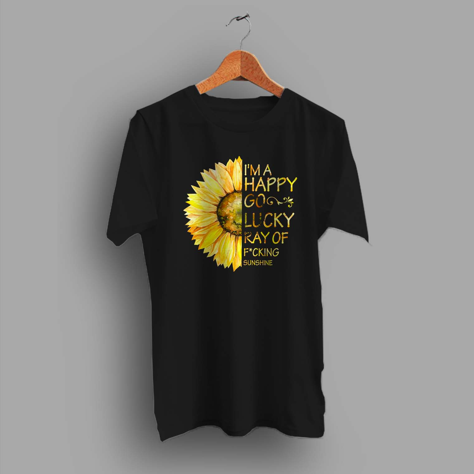 a62f2bba Im A Happy Go Lucky Sunflower Summer T Shirt - Hotvero