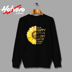 Im A Happy Go Lucky Sunflower Sweatshirt