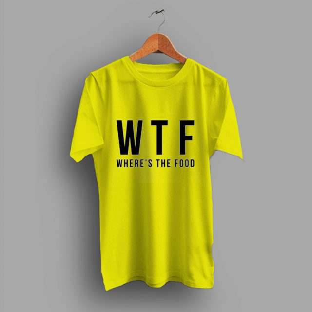 Inspired Where's The Food 'W.T.F' T Shirt