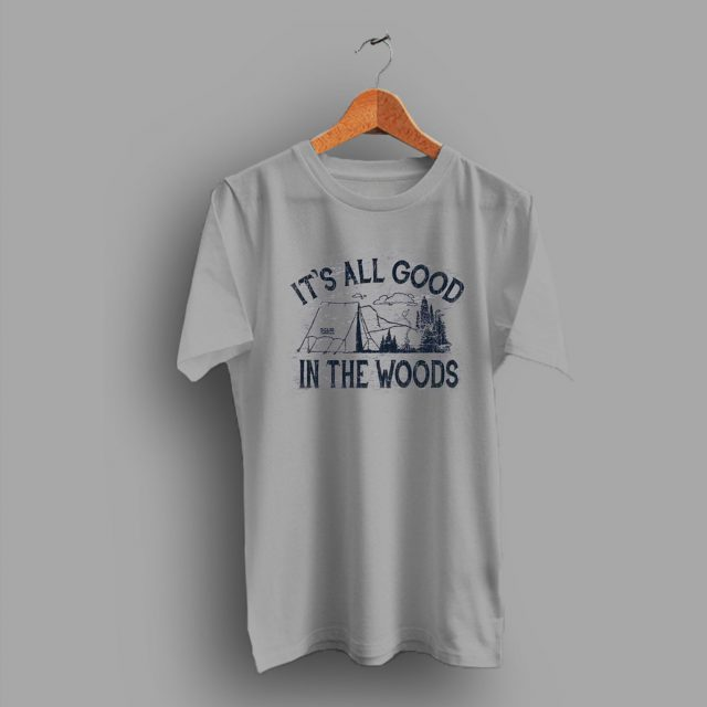 Its All Good In The Woods Classic Retro T Shirt