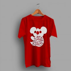 Koala Bear Lovers Pattern Just A Girl Who Loves T Shirt