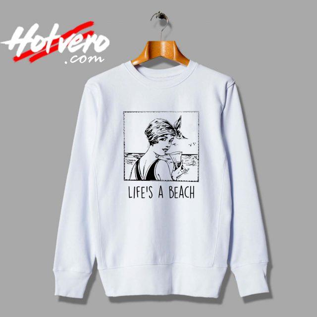 Life is a Beach Vintage Unisex Sweatshirt