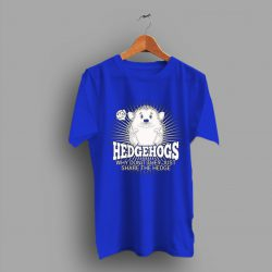 Living On Cute The Hedgehog T Shirt