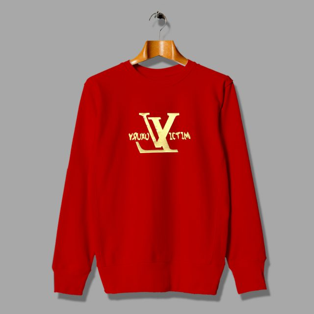 Luxury Victim LV Gold Money Unisex Sweatshirt