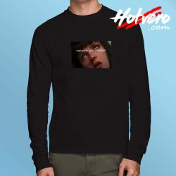 Mia Wallace Not Cute Just Psycho Long Sleeve Shirt