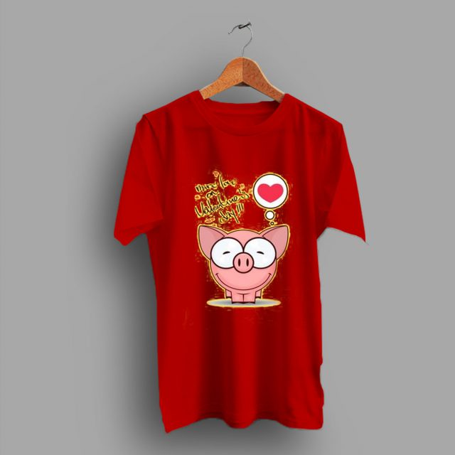 More Love On Valentines Day Quote Pet Pig T Shirt