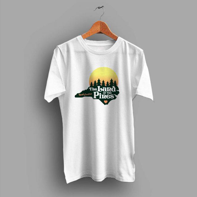 North Carolina Land Of The Pines Summer T Shirt
