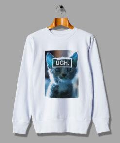 Shocked Cat Ugh Funny Kitten Sweatshirt