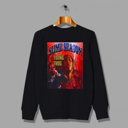Slime Season Young Thug Rap Hip Hop Sweatshirt