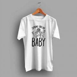 Spring Break Baby Summer T Shirt
