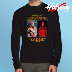 Take Carrie to The Prom Long Sleeve T Shirt